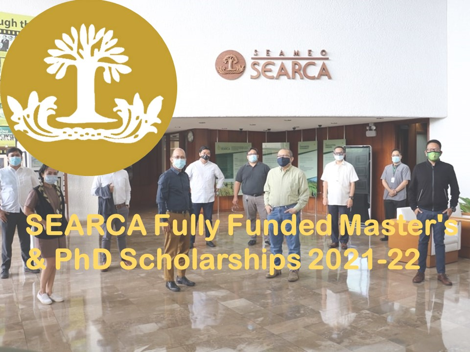 SEARCA Fully Funded Master's & PhD Scholarships 2021-22