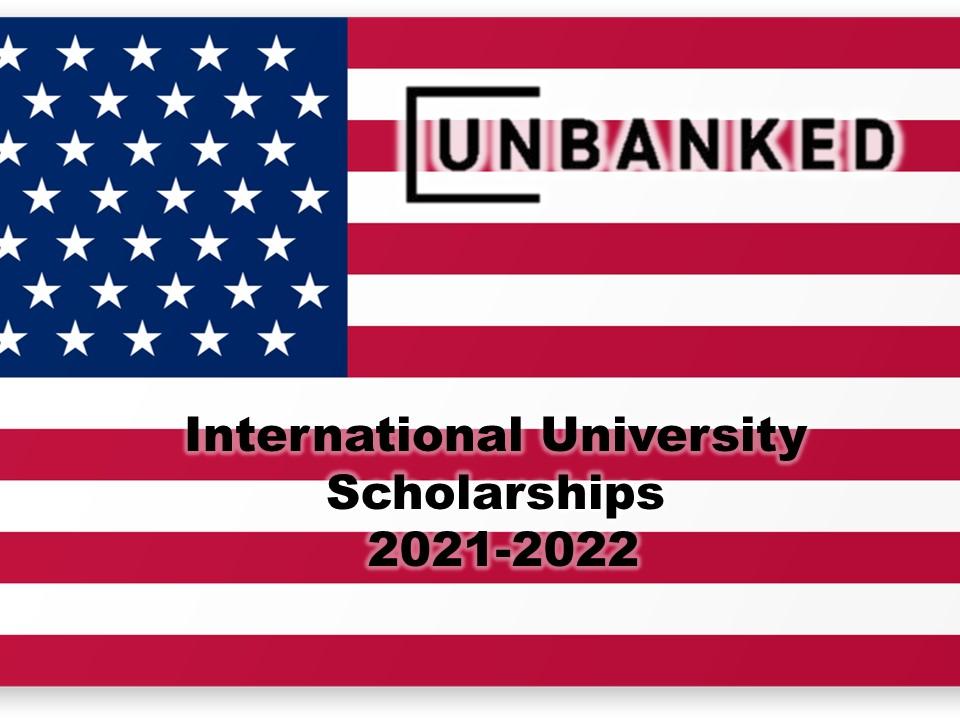 Unbanked University Scholarships, USA 2021-2022